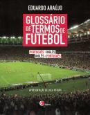 GLOSSARIO DE TERMOS DE FUTEBOL - PORTUGUES/INGLES - INGLES/PORTUGUES