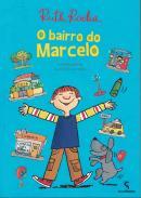 BAIRRO DO MARCELO, O - DE ACORDO COM AS NOVAS NORMAS ORTOGRÁFICAS