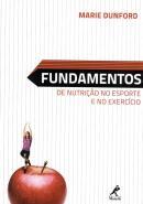 FUNDAMENTOS DE NUTRICAO NO ESPORTE E NO EXERCICIO