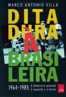 DITADURA A BRASILEIRA