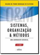 SISTEMAS, ORGANIZACAO E METODOS -   UMA ABORDAGEM GERENCIAL - 21ª EDICAO