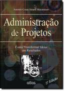 ADMINISTRACAO DE PROJETOS - 5ª EDICAO