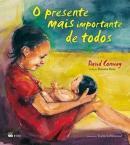 PRESENTE MAIS IMPORTANTE DE TODOS, O
