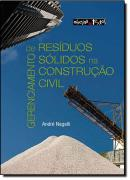 GERENCIAMENTO DE RESIDUOS SOLIDOS NA CONSTRUCAO CIVIL