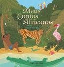 MEUS CONTOS AFRICANOS - 2ª ED.