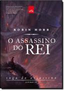 O ASSASSINO DO REI - SAGA DO ASSASSINO - VOL. 2