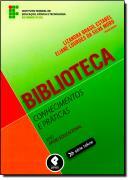 BIBLIOTECA - CONHECIMENTOS E PRATICAS
