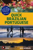 QUICK BRAZILIAN PORTUGUESE - WITH AUDIO CD
