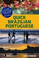 QUICK BRAZILIAN PORTUGUESE - WITH AUDIO CD