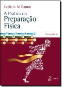 PRATICA DA PREPARACAO FISICA, A - 6º ED