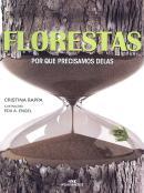 FLORESTAS - POR QUE PRECISAMOS DELAS