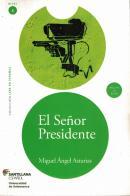 EL SENOR PRESIDENTE - COL. LEER EN ESPANOL NIVEL 6