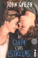 A CULPA E DAS ESTRELAS - CAPA DO FILME