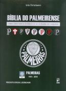BIBLIA DO PALMEIRENSE - LIVRO E DOCUMENTOS HISTORICOS DE UM CENTENARIO DE CONQUISTAS
