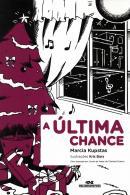 ULTIMA CHANCE, A