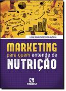 MARKETING PARA QUEM ENTENDE DE NUTRICAO