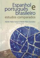 ESPANHOL E PORTUGUES BRASILEIRO - ESTUDOS COMPARADOS