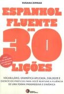 ESPANHOL FLUENTE EM 30 LICOES - INCLUI 2 CD