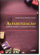 ALFABETIZACAO - POLITICAS MUNDIAIS E MOVIMENTOS NACIONAIS