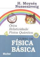 CURSO DE FISICA BASICA - VOL. 4 - OTICA RELATIVIDADE  FISICA  QUANTICA - 2ª ED