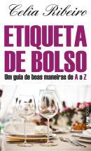 ETIQUETA DE BOLSO - UM GUIA DE BOAS MANEIRAS DE A A Z - POCKET