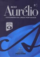 MINIDICIONARIO AURELIO 100 ANOS COM VERSAO ELETRONICA - 8ª ED