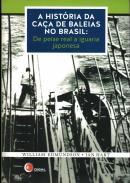 HISTORIA DA CACA DE BALEIAS NO BRASIL, A