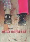 DA MINHA RUA, OS