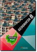 ARARIBA PLUS - GEOGRAFIA - 8º ANO - 4ª ED