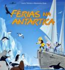 FERIAS NA ANTARTICA - 2ª ED