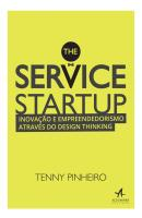 SERVICE STARTUP, THE - INOVACAO E EMPREENDEDORISMO ATRAVES DO DESIGN THINKING