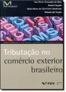 TRIBUTACAO NO COMERCIO EXTERIOR BRASILEIRO
