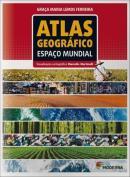 ATLAS GEOGRAFICO ESPACO MUNDIAL - 4ª ED.