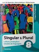 SINGULAR E PLURAL - 8º ANO - LEITURA PRODUCAO E ESTUDOS DE LINGUAGEM