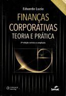 FINANCAS CORPORATIVAS - TEORIA E PRATICA - 2ª EDICAO REVISTA E AMPLIADA