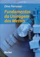 FUNDAMENTOS DA USINAGEM DOS METAIS - N/E