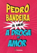 DROGA DO AMOR, A - 4ª ED