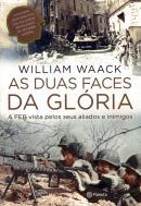 DUAS FACES DA GLORIA, AS