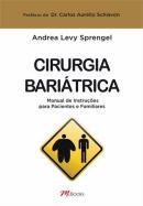 CIRURGIA BARIATRICA - MANUAL DE INSTRUCOES PARA PACIENTES E FAMILIARES
