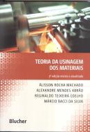 TEORIA DA USINAGEM DOS MATERIAIS - 3ª ED