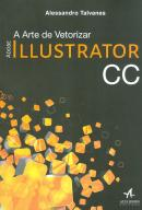 ADOBE ILLUSTRATOR CC - A ARTE DE VETORIZAR