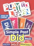 PLAY TO LEARN - JOGO DE CARTAS - SIMPLE PAST - DID