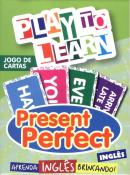 PLAY TO LEARN - JOGO DE CARTAS - PRESENT PERFECT