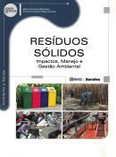 RESIDUOS SOLIDOS - IMPACTOS, MANEJO E GESTAO AMBIENTAL