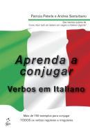 APRENDA A CONJUGAR VERBO EM ITALIANO