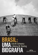 BRASIL - UMA BIOGRAFIA - COM NOVO POS-ESCRITO - 2ª ED