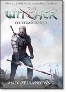 WITCHER, THE - O ULTIMO DESEJO VOL 1 - 2ª ED