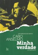 CABO ANSELMO- MINHA VERDADE