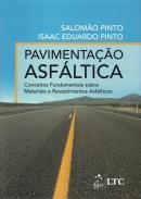 PAVIMENTACAO ASFALTICA - CONCEITOS FUNDAMENTAIS SOBRE MATERIAIS E REVESTIMENTOS ASFALTICOS