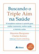 BUSCANDO O TRIPLE AIM NA SAUDE